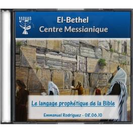 Le langage prophétique de la Bible